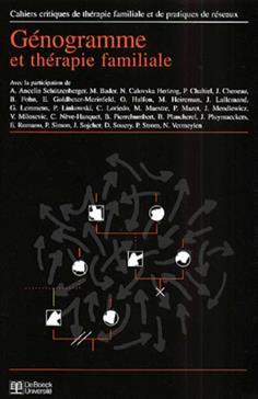 Cahiers critiques de thérapie familiale et de pratiques de réseaux N° 25 Génogramme et thérapie familiale - Mony Elkaïm